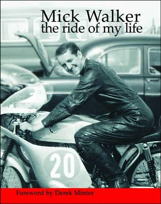 Mick Walker: The Ride of My Life (BOK)