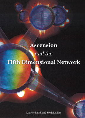 Ascension & the Fifth Dimensional Network (BOK)