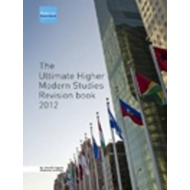 The Ultimate Higher Modern Studies Revision Book: 2012 (BOK)