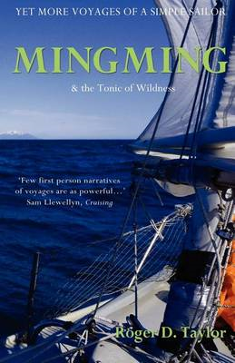 Mingming & the Tonic of Wildness: Yet More Voyages of a Simple Sailor (BOK)