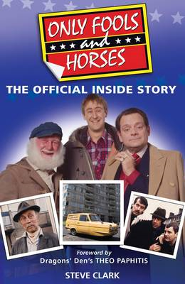 Only Fools and Horses - The Official Inside Story (BOK)