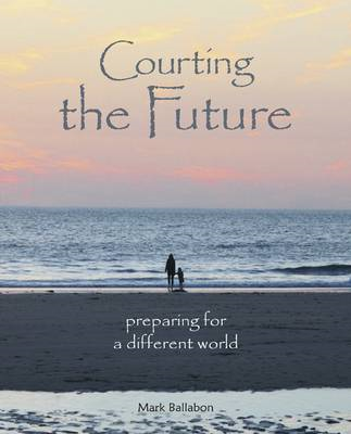 Courting the Future (BOK)