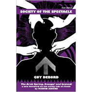 Society of the Spectacle: With New Introduction (BOK)