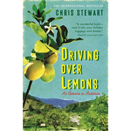 Driving Over Lemons: An Optimist in Andalucia (BOK)