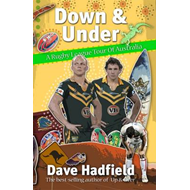 Down and Under: A Rugby League Walkabout in Australia (BOK)