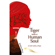 Tiger with a Human Soul (BOK)