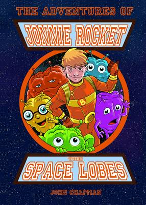 The Adventures of Jonnie Rocket - The Space Lobes (BOK)