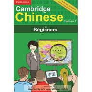 Cambridge Chinese for Beginners Textbook 2 with Audio CD (BOK)