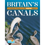 Britain's Canals, a National Treasure in 100 Must-see Object (BOK)