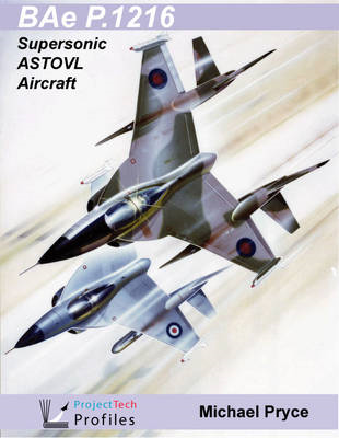 BAe P.1216: Supersonic ASTOVL Aircraft (BOK)