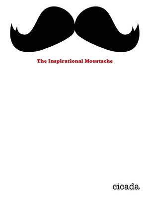 The Inspirational Moustache (BOK)
