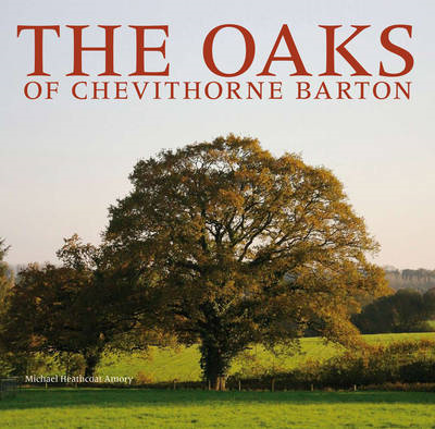 The Oaks of Chevithorne Barton (BOK)
