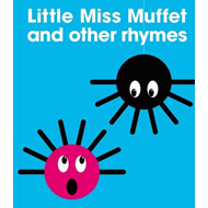 Little Miss Muffet and Other Rhymes (BOK)