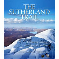 The Sutherland Trail: A Journey Through Scotland's North-west (BOK)