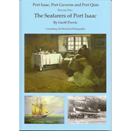 The Seafarers of Port Isaac: Port Isaac, Port Gaverne & Port Quin: v. 2 (BOK)