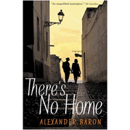 There's No Home (BOK)