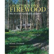Grow Your Own Firewood (BOK)