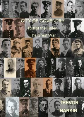 City of Coventry: Roll of the Fallen, the Great War (BOK)