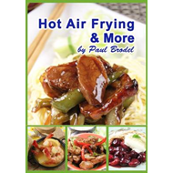 Hot Air Frying & More