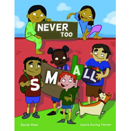Never Too Small (BOK)