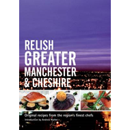 Relish Greater Manchester and Cheshire (BOK)