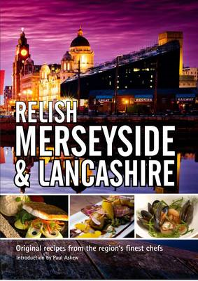 Relish Merseyside and Lancashire (BOK)