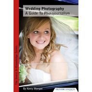 Wedding Photography - a Guide to Photojournalism (BOK)