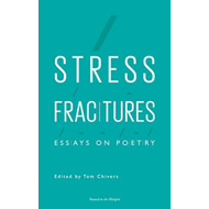 Stress Fractures: Essays on Poetry (BOK)