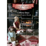 Canny Keepsakes - Colliery Days: A Fabric Project Book (BOK)