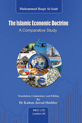 The Islamic Economic Doctrine: A Comparative Study (BOK)