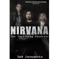 Nirvana: The Recording Sessions (BOK)