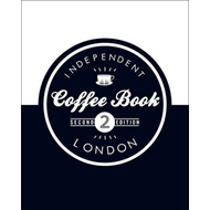 Independent Coffee Book: London (BOK)