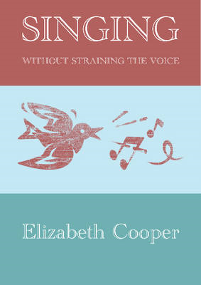 Singing without Straining the Voice (BOK)
