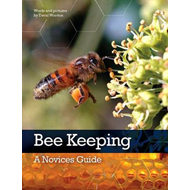 Bee Keeping: A Novices Guide (BOK)