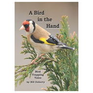 A Bird in the Hand: Bird Trapping Tales (BOK)