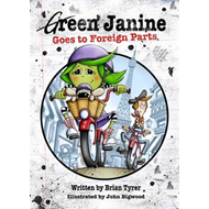 Green Janine Goes to Foreign Parts (BOK)