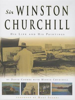 Sir Winston Churchill His Life and His Paintings (BOK)