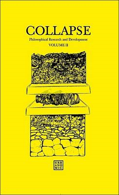 Collapse: Philosophical Research and Development: Volume II: Speculative Realism (BOK)
