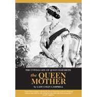 Untold Life of Queen Elizabeth the Queen Mother (BOK)