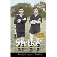 Strike! The Tour That Died of Shame: The Story of the 1926-7 All Blacks (BOK)