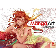 Beginner's Guide to Creating Manga Art: Learn to Draw, Color and Design Characters (BOK)