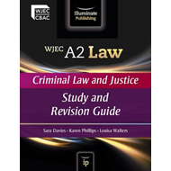 WJEC A2 Law - Criminal Law and Justice (BOK)