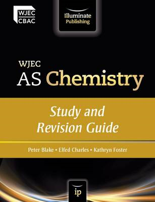 WJEC AS Chemistry: Study and Revision Guide (BOK)