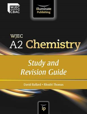 WJEC A2 Chemistry: Study and Revision Guide (BOK)
