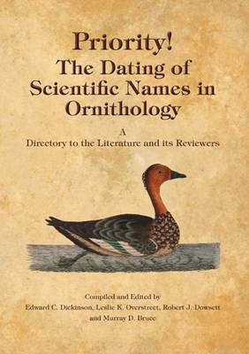 Priority!: The Dating of Scientific Names in Ornithology (BOK)