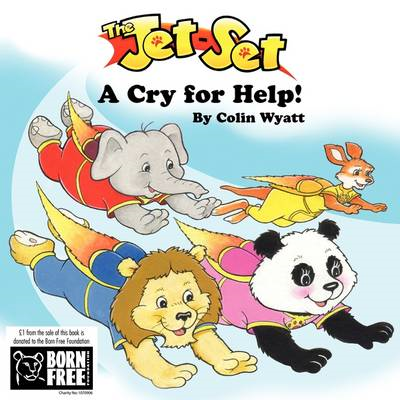 The Jet-set: A Cry for Help! (BOK)