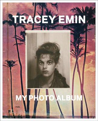 Tracey Emin: My Photo Album (BOK)