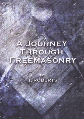 Journey Through Freemasonry (BOK)