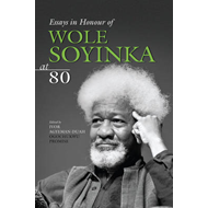 Essays in Honour of Wole Soyinka at 80 (BOK)