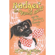 Badger the Mystical Mutt and the Barking Boogie (BOK)